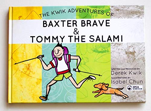 9780615549637: The Kwik Adventures of Baxter Brave & Tommy The Salami