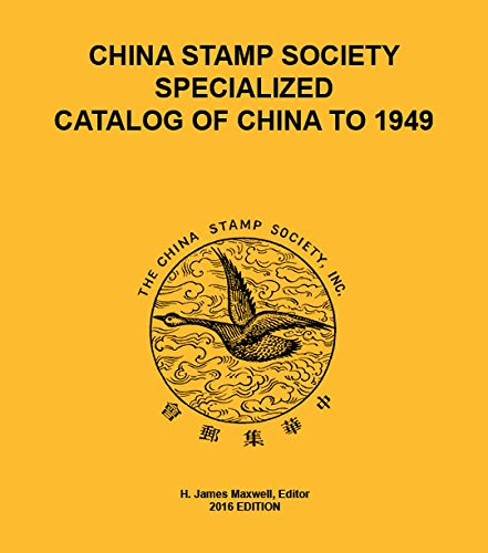 9780615550336: China Stamp Society Specialized Catalog of China to 1949