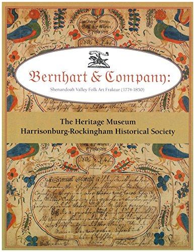 9780615550848: Bernhart & Company: Shenandoah Valley Folk Art Fraktur (1774-1850)