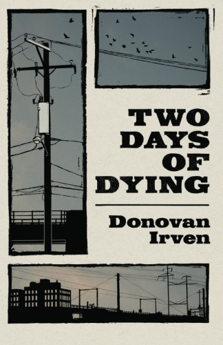 9780615552767: Two Days of Dying