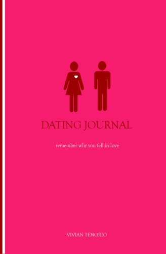Dating Journal remember why you fell in love: Vivian Tenorio
