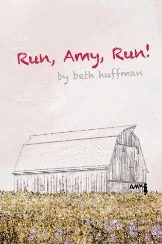 9780615552958: Run, Amy, Run!