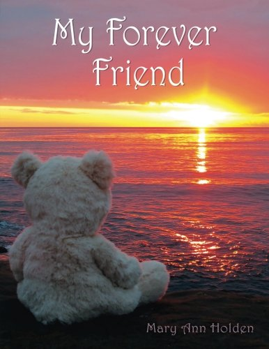 9780615555737: My Forever Friend
