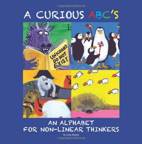 9780615556185: A Curious ABC's: An Alphabet for Non-Linear Thinkers