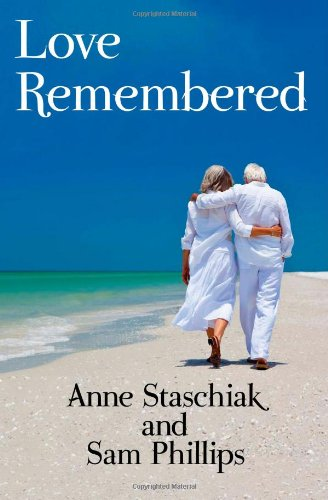 9780615556345: Love Remembered