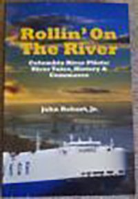 9780615556819: Rollin' on the River: Columbia River Pilots: River Tales, Histroy & Commerce