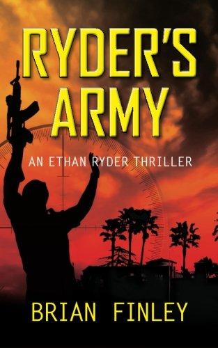 9780615556826: Ryder's Army: An Ethan Ryder Thriller