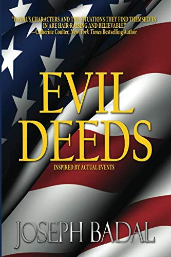 9780615556895: Evil Deeds: Inspired by Actual Events