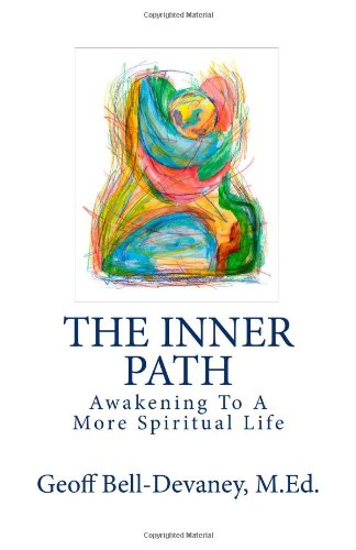 9780615557205: The Inner Path: Awakening To A More Spiritual Life