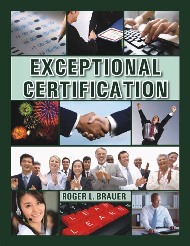 9780615557304: EXCEPTIONAL CERTIFICATION: Principles, Concepts and Ideas for Achieving Credentialing Excellence