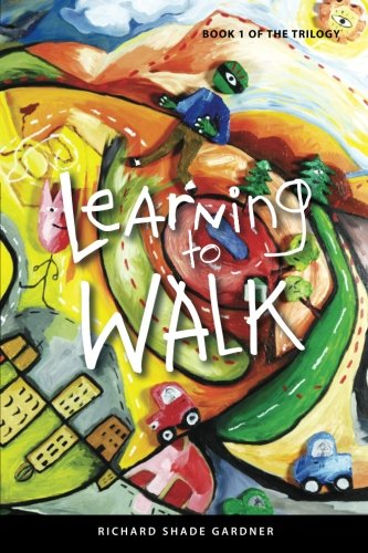 9780615558202: Learning to Walk