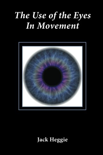 9780615559230: The Use of the Eyes in Movement