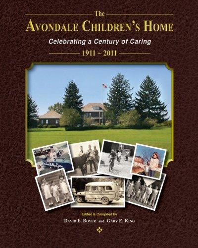 The Avondale Childrens Home: David E. Boyer