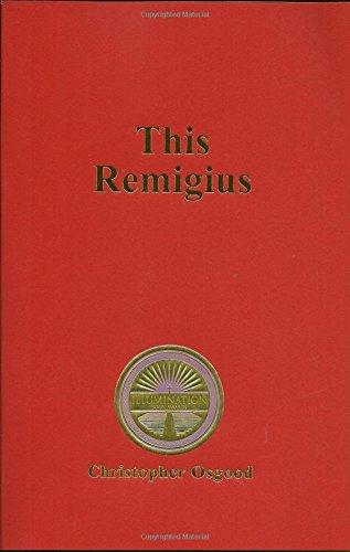 9780615561288: This Remigius