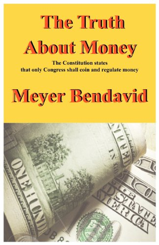 The Truth about Money: Meyer Joel Bendavid