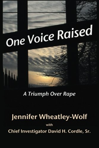 9780615562476: One Voice Raised: A Triumph Over Rape