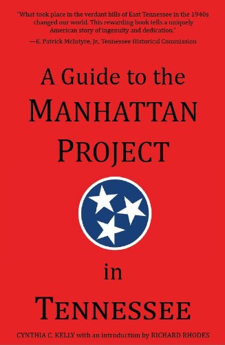 9780615562667: A Guide to the Manhattan Project in Tennessee