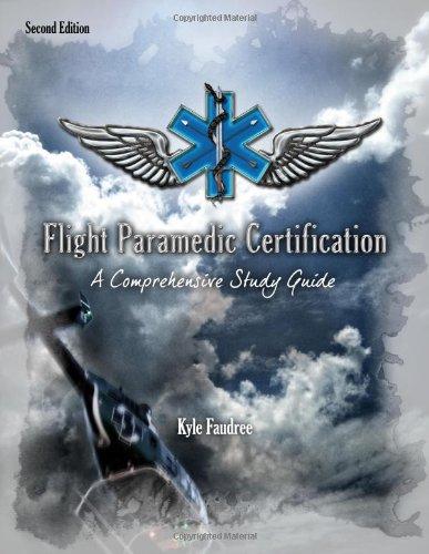 9780615563138: Flight Paramedic Certification - A Comprehensive Study Guide