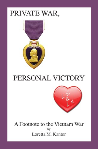 9780615563275: Private War, Personal Victory. A Footnote to the Vietnam War
