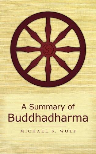 9780615563282: A Summary of Buddhadharma