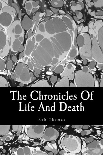 9780615563336: The Chronicles Of Life And Death