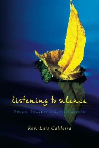 9780615564074: Listening To Silence Poems, Prayers & Supplications: Poems, Prayers & Supplications