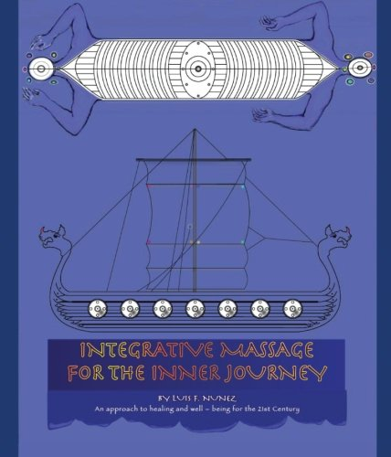 9780615565965: Integrative Massage For The Inner Journey: An approach to healing and well - being for the 21st cCentury