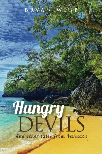 9780615566627: Hungry Devils: And other tales from Vanuatu