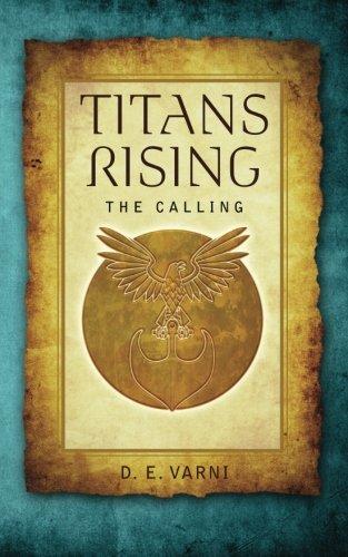 9780615566955: Titans Rising: The Calling (Volume 1)