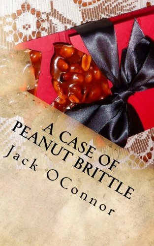 9780615567006: A Case Of Peanut Brittle