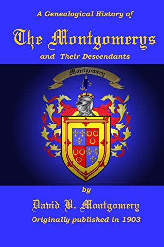 The Montgomerys and Their Descendants: David B. Montgomery