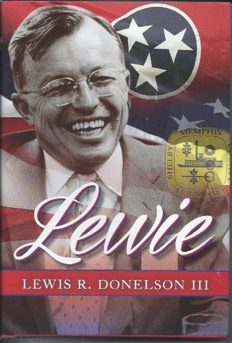 Lewie: Lewis R. Donelson III