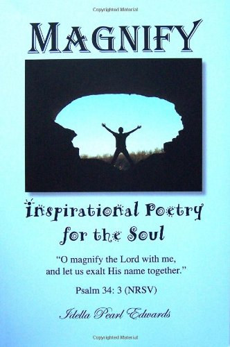 9780615568140: Magnify, Inspirational Poetry for the Soul