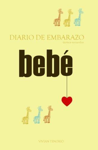 9780615569185: Diario de Embarazo: tiernos recuerdos (Spanish Edition)