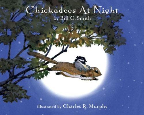 9780615569727: Sleepytime Press STP101 Chickadees At Night