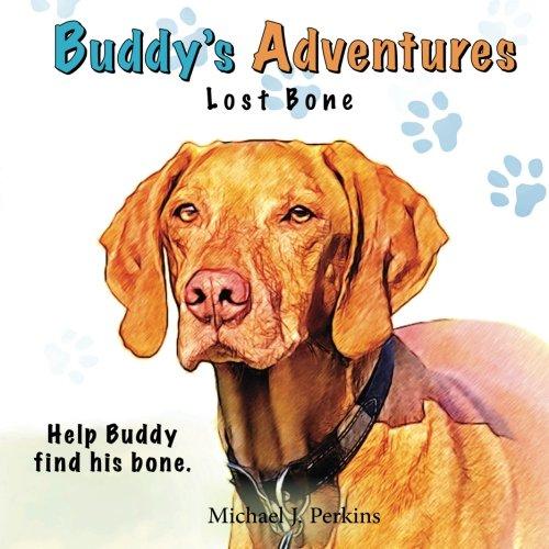 9780615570945: Buddy's Adventures: Lost Bone