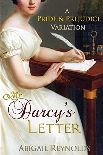 9780615571416: Mr. Darcy's Letter: A Pride & Prejudice Variation