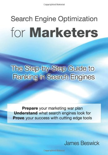 9780615571454: Search Engine Optimization for Marketers: The Step-by-Step Guide to Ranking in Search Engines