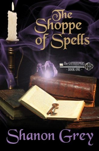 9780615571621: The Shoppe of Spells: The Gatekeepers