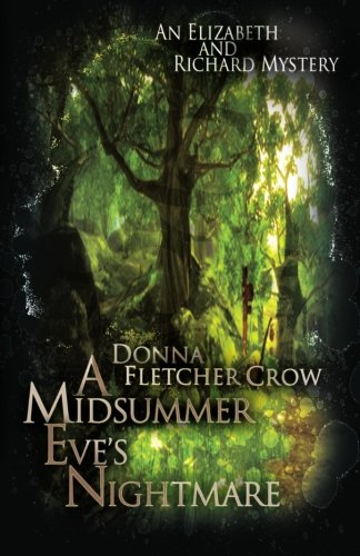 A Midsummer Eve's Nightmare (9780615571638) by Donna Fletcher Crow