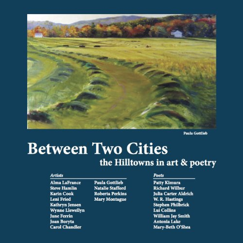 Between Two Cities: the Hilltowns in art: Richard Wilbur, Julia