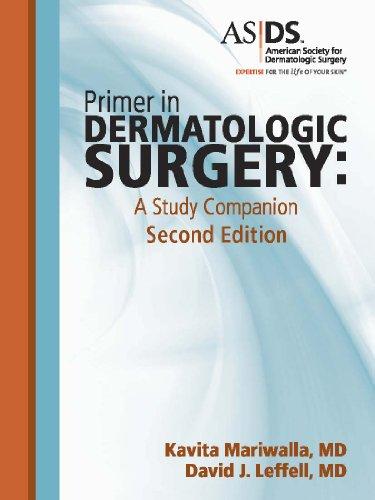 9780615576039: Primer in Dermatologic Surgery: A Study Companion, 2nd Edition