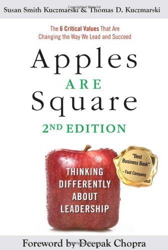 9780615576077: Apples Are Square: Thinking Differently About Leadership: The 6 Critical Values That Are Changing the Way We Lead and Succeed