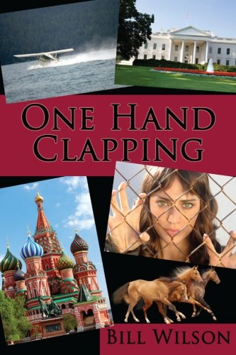 9780615576176: One Hand Clapping
