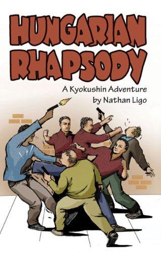 9780615576206: Hungarian Rhapsody: A Kyokushin Adventure