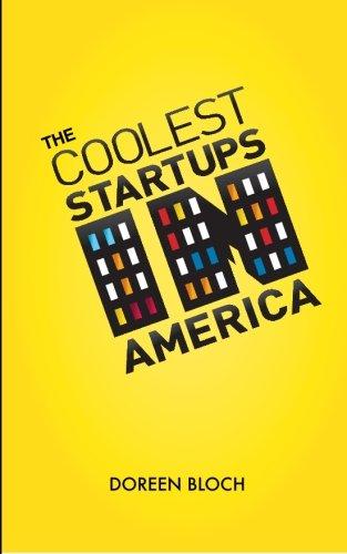 The Coolest Startups in America (Volume 1): Bloch, Doreen