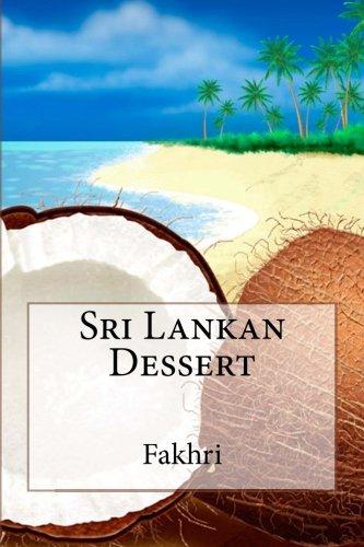 9780615577456: Sri Lankan Dessert