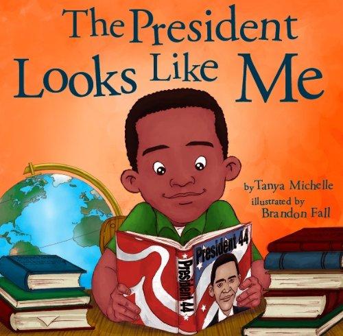 9780615577999: The President Looks Like Me