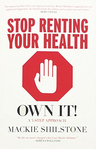 9780615578262: Stop Renting Your Health, Own It