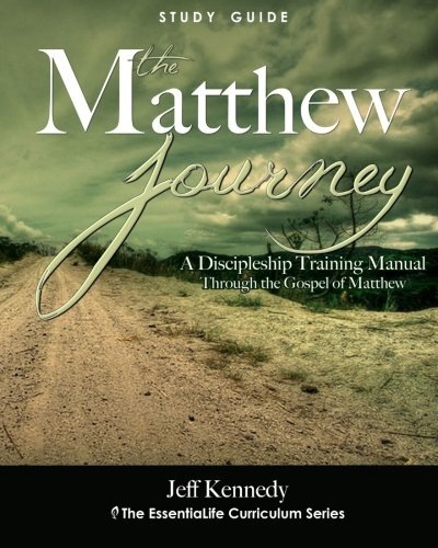 9780615579023: The Matthew Journey: A Discipleship Manual Through the Gospel of Matthew